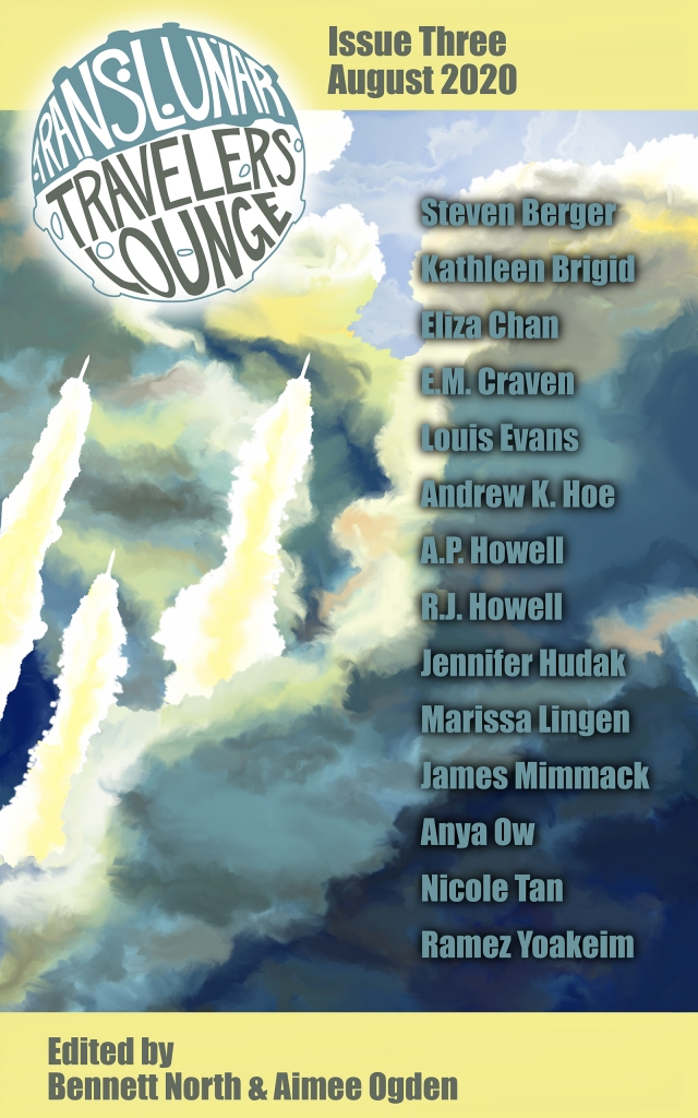 The cover of Translunar Travelers Lounge Issue 3, August 2020. It includes rockets shooting across blue and yellow clouds, along with the names of the fourteen authors.